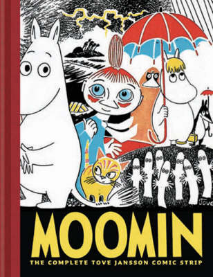 Moomin The Complete Tove Jansson Comic Strip by Tove Jansson