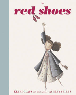 The Red Shoes by Eleri Glass