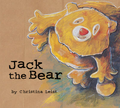 Jack the Bear by Christina Leist