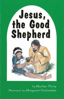 Jesus the Good Shepherd by M Perry
