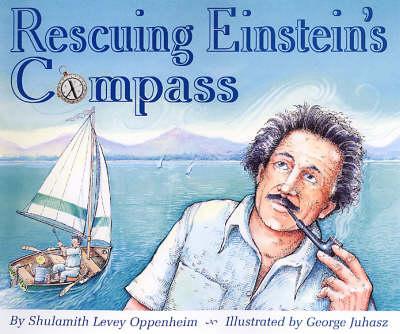 Rescuing Einstein's Compass by Shulamith L. Oppenheim