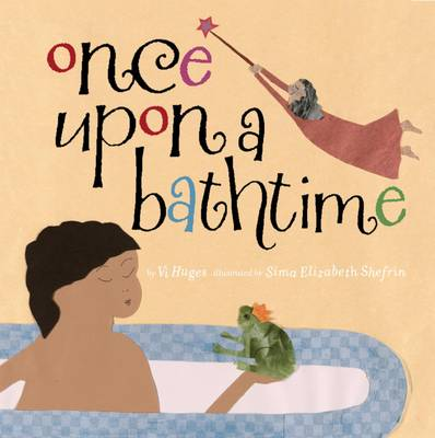 Once Upon a Bathtime by Vi Hughes