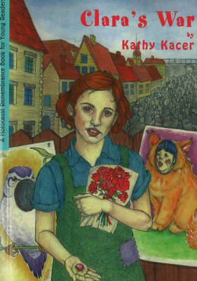 Clara's War by Kathy Kacer