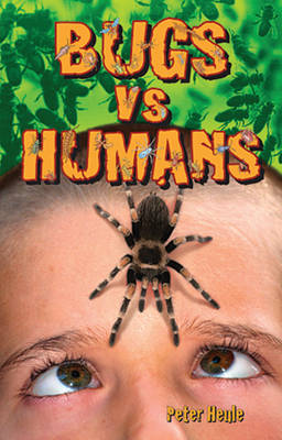 Bugs vs Humans by Peter Heule