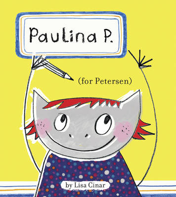 Paulina P. (For Petersen) by Lisa Cinar