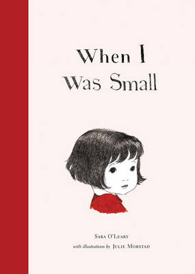 When I Was Small by Sara O'leary