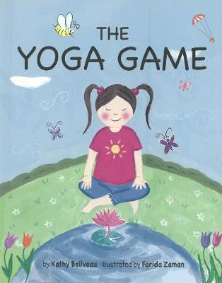 The Yoga Game by Kathy Beliveau