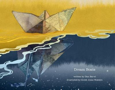 Dream Boats by Dan Bar-el
