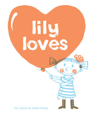 Lily Loves by Kai Luftner