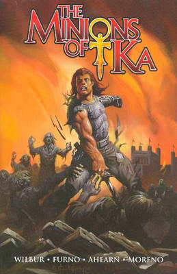 Minions of Ka by Chris Moreno, Michael Furno, Michael Ahearn, Michael Furno