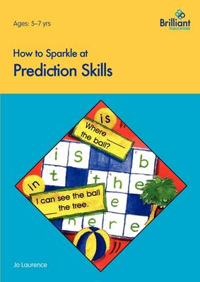 How to Sparkle at Prediction Skills by Jo Laurence