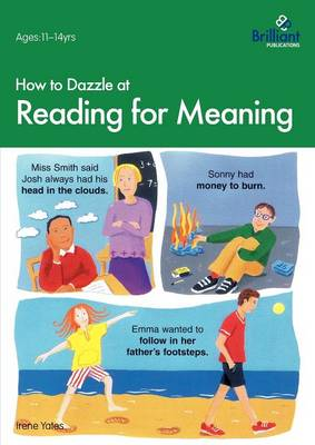 How to Dazzle at Reading for Meaning by Irene Yates