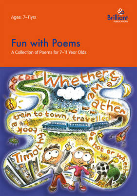Fun with Poems A Collection of Poems for 7-11 Year Olds by Darin Mount