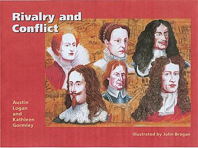 Rivalry and Conflict Britain, Ireland and Europe, 1570-1745 by Austin Logan, Kathleen Gormley