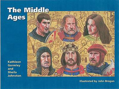 The Middle Ages by Kathleen Gormley, Sheila Turner Johnston