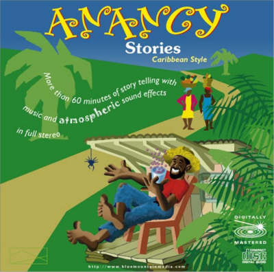 Anancy Stories Caribbean Style by Everal Emanuel McKenzie