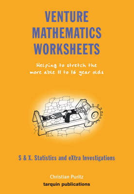 Venture Mathematics Worksheets Statistics and Extra Investigations by Christian Puritz