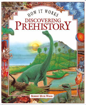 Discovering Prehistory by Robert Muirwood