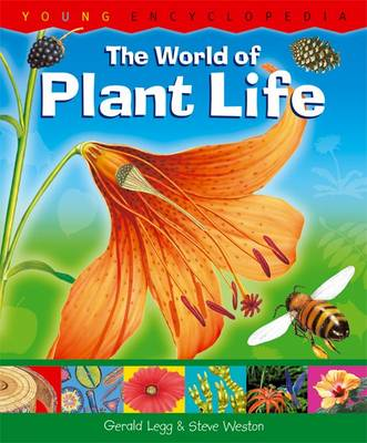 The World of Plant Life by Dr Gerald, PhD Legg, Steve Weston