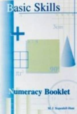 Basic Skills Numeracy Booklet by Maria Stapenhill-Hunt