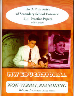 Non-verbal Reasoning Multiple Choice Format Secondary School Entrance 11+ Practice Papers by Mark Chatterton