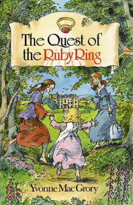 Quest for the Ruby Ring by Yvonne MacGrory