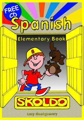 Spanish Elementary Pupil's Book Primary Spanish Language Learning Resource by Lucy Montgomery