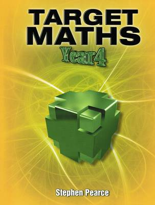 Target Maths Year 4 by Stephen Pearce