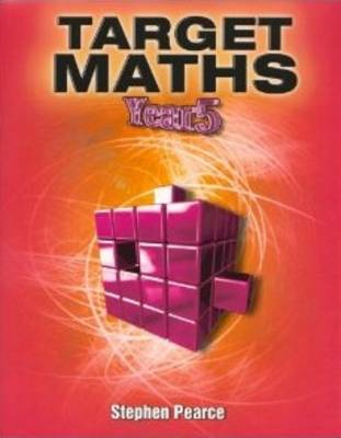 Target Maths Year 5 by Stephen Pearce