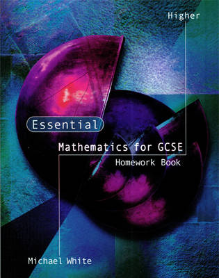 Essential Maths for GCSE Higher Homework by