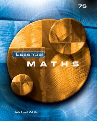 Essential Maths 7S by Michael White