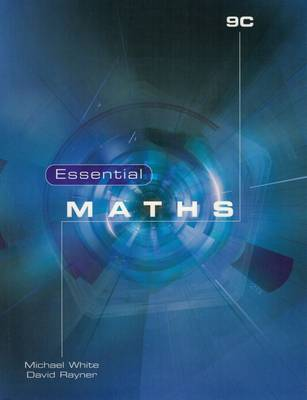 Essential Maths 9C by David Rayner, Michael White