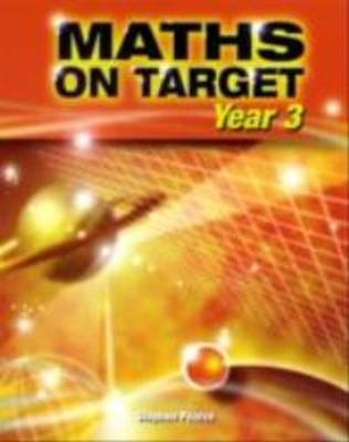 Maths on Target Year 3 by Stephen Pearce