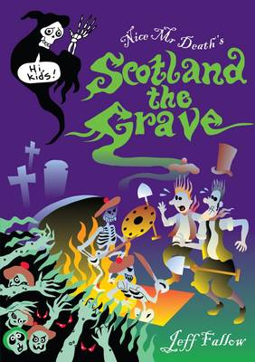 Scotland The Grave by Jeff Fallow