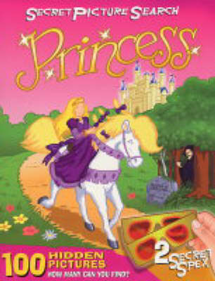 Princess Secret Picture Search by Starke John, Starke Susie