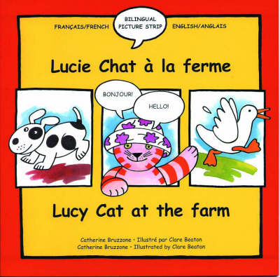 Lucy Cat at the Farm Lucie Chat a La Ferme by Catherine Bruzzone