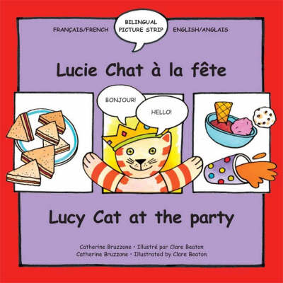 Lucy Cat at the Party Lucie Chat a La Fete by Catherine Bruzzone