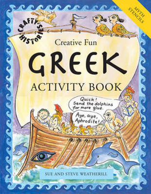Greek Activity Book by Sue Weatherill, Steve Weatherill
