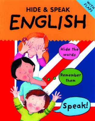 Hide and Speak English by Catherine Bruzzone, Susan Martineau