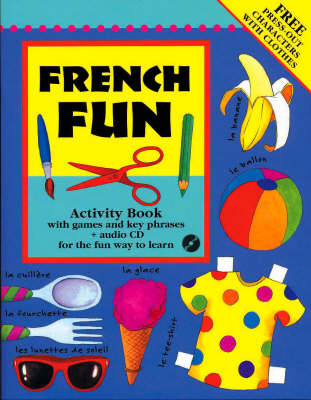 French Fun Language Learning Activity Pack by Catherine Bruzzone, Lone Morton