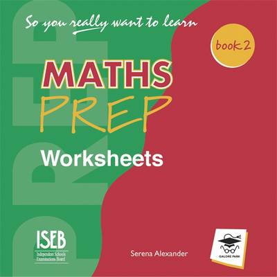 So You Really Want to Learn Maths Book 2 Worksheets CD by Serena Alexander