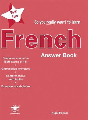 So You Really Want to Learn French by Nigel Pearce