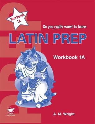 Latin Prep by Anne Wright
