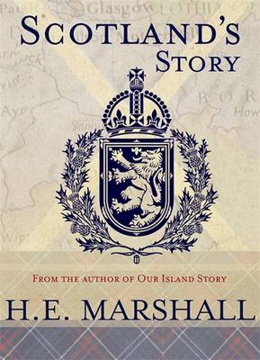 Scotland's Story by H. E. Marshall