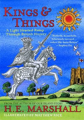 Kings and Things by H. E. Marshall