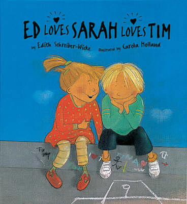 Ed Loves Sarah Loves Time by Edith Schreiber-Wicke