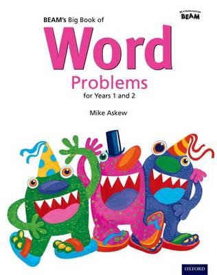 Beam's Big Book of Word Problems Year 1 and 2 Set by Mike Askew