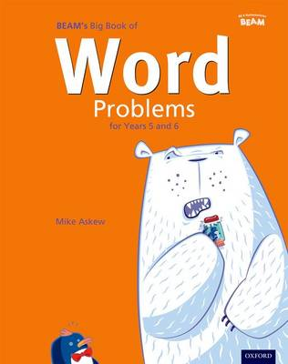 Big Book of Word Problems Yrs 5 & 6 Big Book by BEAM Education Ltd., Mike Askew