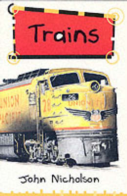Solo Transport: Trains by John Nicholson