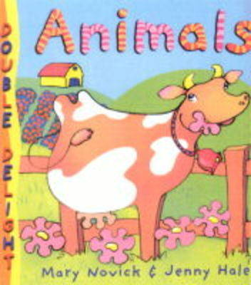 Double Delights Animals by Mary Novick